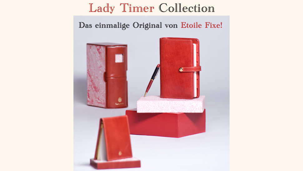 Lady Timer Collection - Das einmalige Original von Etoile Fixe!